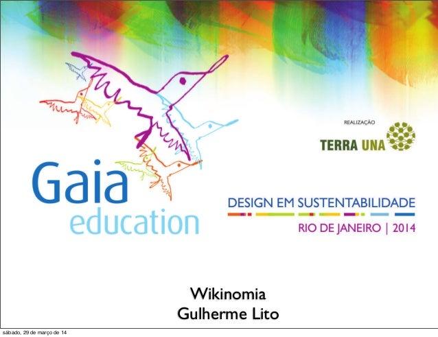 Gaia - Wikinomia: Guilherme Lito