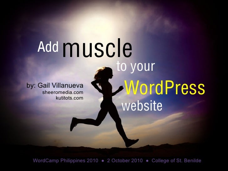 Gail villanueva   add muscle to your wordpress site