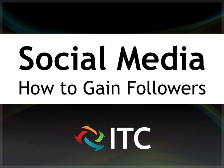 Social MediaHow to Gain Followers