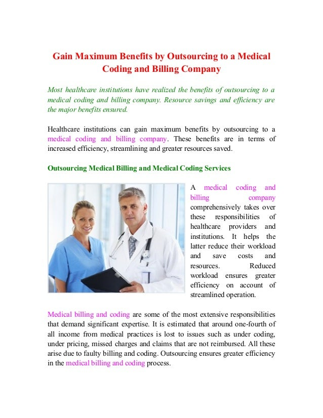 Gain Maximum Benefits by Outsourcing to a Medical Coding and Billing Company