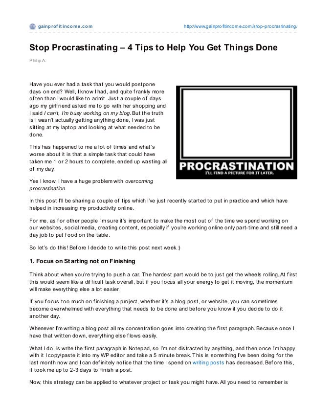 Stop Procrastinating – 4 Tips to Help You Get Things Done