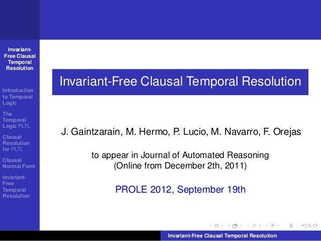 Invariant-Free Clausal  Temporal Resolution               Invariant-Free Clausal Temporal ResolutionIntroductionto Tempora...