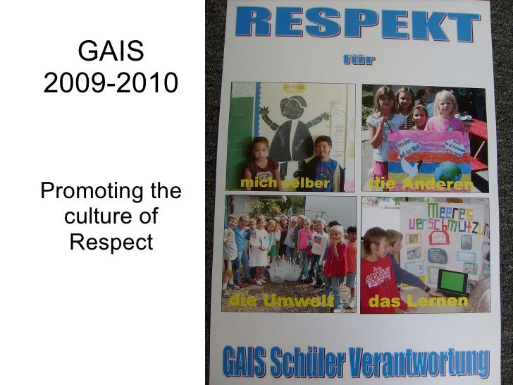 GAIS 2009-2010 Promoting the culture of Respect