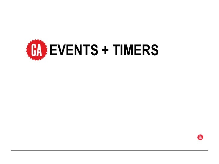 EVENTS + TIMERS