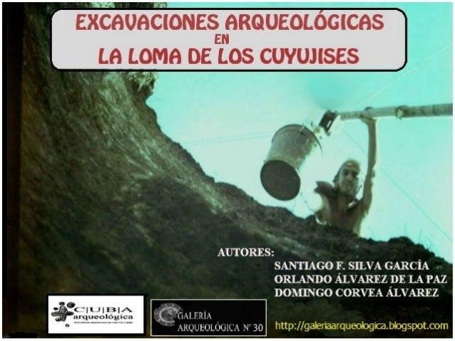 Galería Arqueológica nº.30.  Excavaciones arqueológicas en la loma de Los Cuyujises.