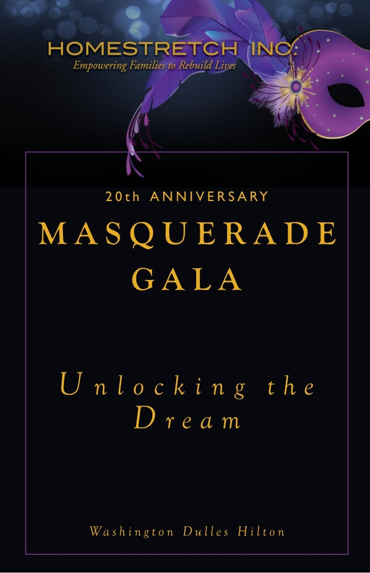 H omestretch 20 th A nniversary        W elcome and I ntroductionsKarin Arnette                     Gala ChairRodger Chari...