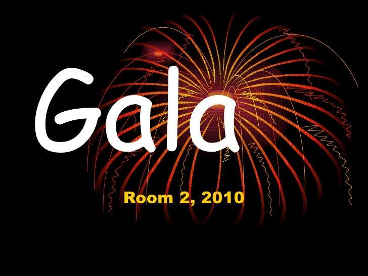 Gala Room 2, 2010