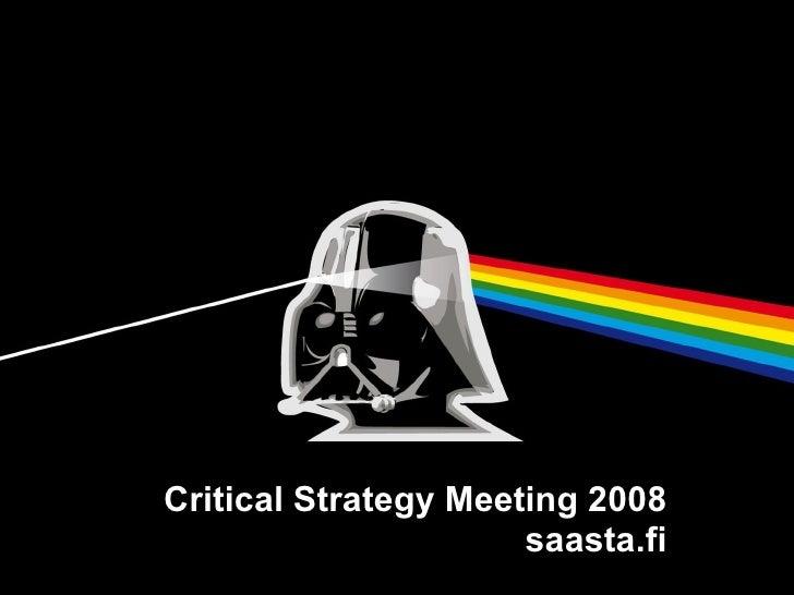 Critical Strategy Meeting 2008 saasta.fi