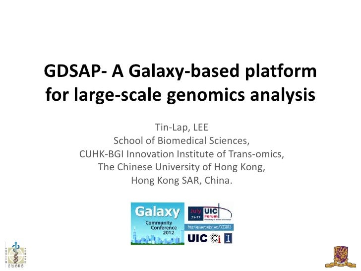 GDSAP- A Galaxy-based platformfor large-scale genomics analysis                   Tin-Lap, LEE          School of Biomedic...