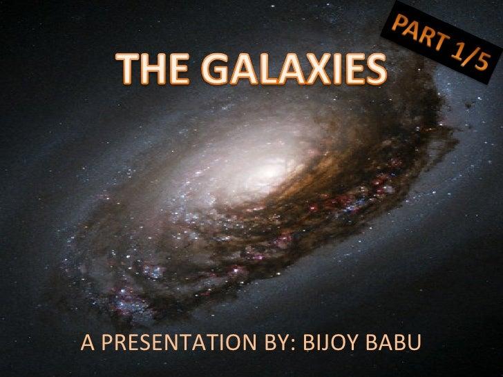 A PRESENTATION BY: BIJOY BABU