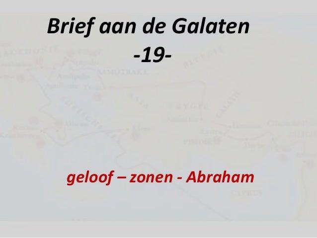 Brief aan de Galaten -19- geloof – zonen - Abraham