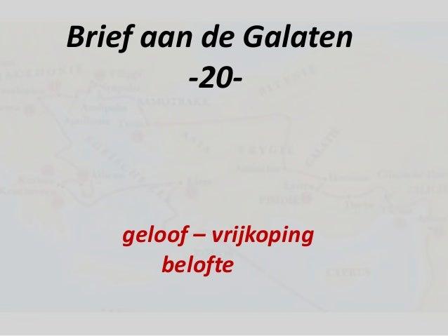 Brief aan de Galaten -20- geloof – vrijkoping belofte