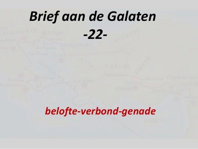 Brief aan de Galaten -22- belofte-verbond-genade