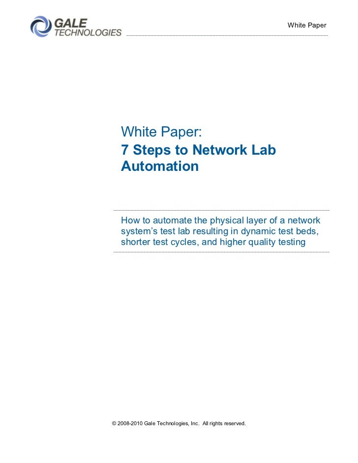White Paper   White Paper:   7 Steps to Network Lab   Automation   How to automate the physical layer of a network   syste...
