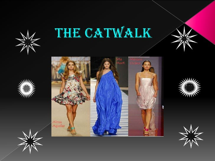 the catwalk