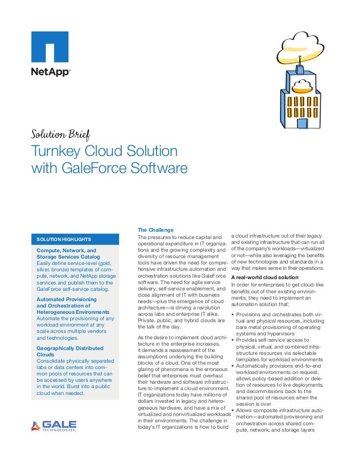 Solution BriefTurnkey Cloud Solutionwith GaleForce Software                                      The Challenge            ...