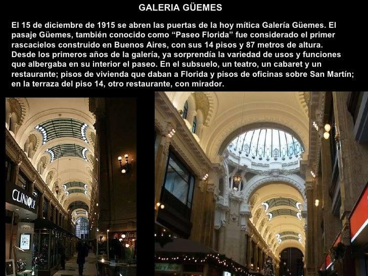 """El 15 de diciembre de 1915 se abren las puertas de la hoy mítica Galería Güemes. El pasaje Güemes, también conocido como """"..."""