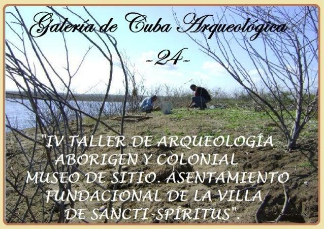 Galeria Arqueológica nº 24.- Taller de Arqueologia Aborigen y Colonial.