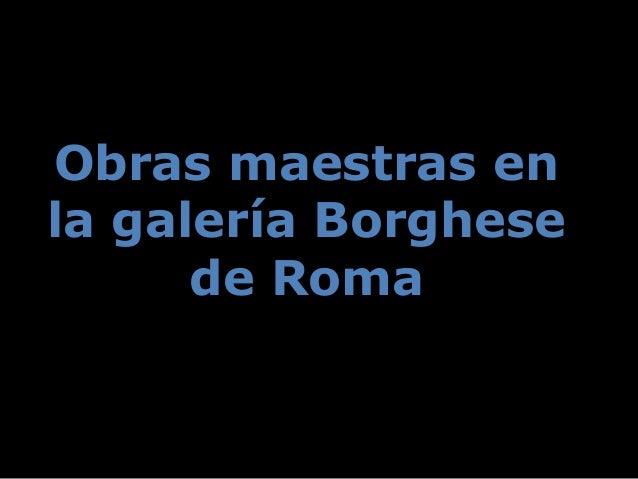 Albinoni: Concierto para oboe Obras maestras enObras maestras en la galería Borghesela galería Borghese de Romade Roma