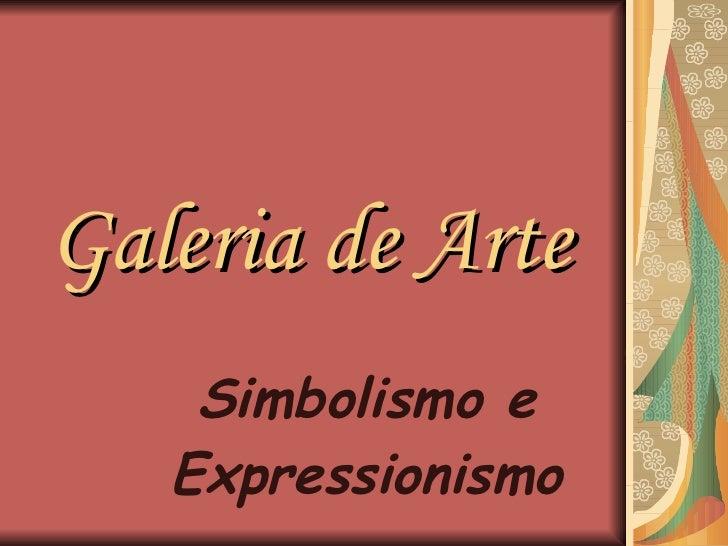Galeria de arte simbolismo e expressionismo