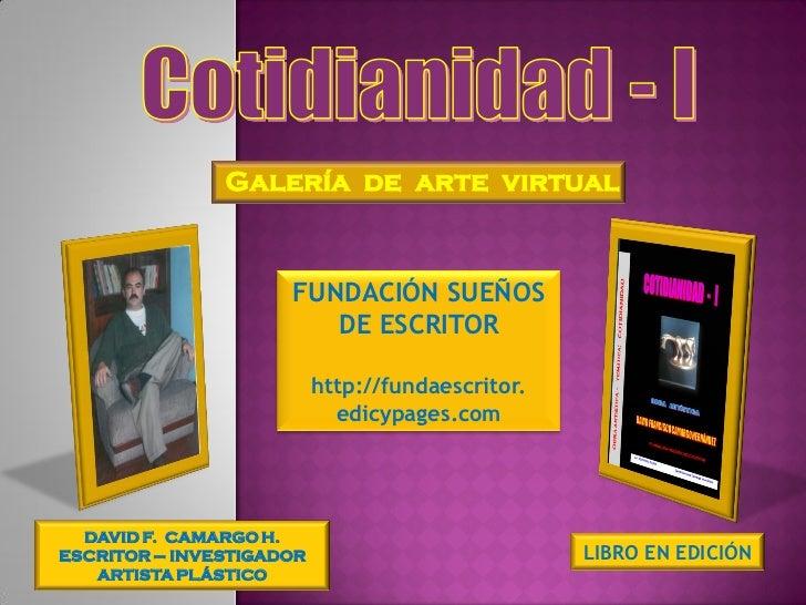 Galería de arte virtual                     FUNDACIÓN SUEÑOS                        DE ESCRITOR                          h...