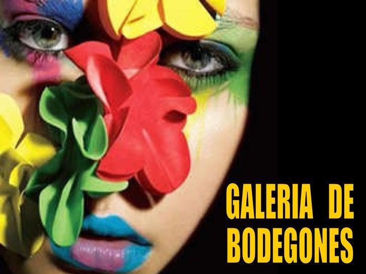 GALERIA  DE BODEGONES