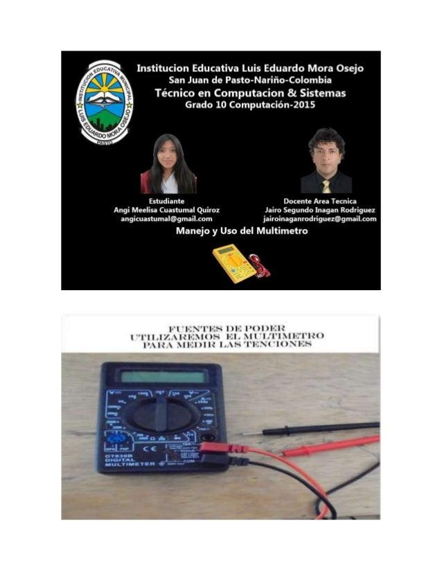 nun Huan  ¡. ¡ LlAl ¡uN-a II 't  Institucion Educativa Luis Eduardo Mora Osejo San Juan de Pasto-Nariño-Colombia  Técnico ...