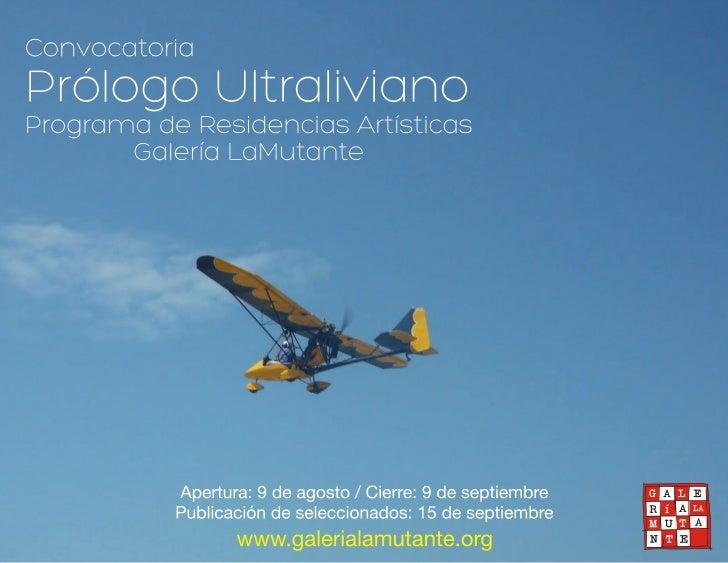 ConvocatoriaPrólogo Ultraliviano. Programa de Residencias Artísticas Galería LaMutanteEncuentro Internacional de Arte MDE1...