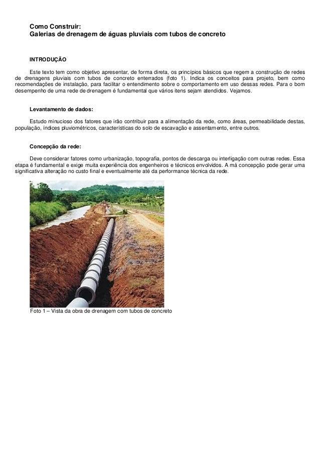Como Construir: Galerias de drenagem de águas pluviais com tubos de concreto INTRODUÇÃO Este texto tem como objetivo apres...