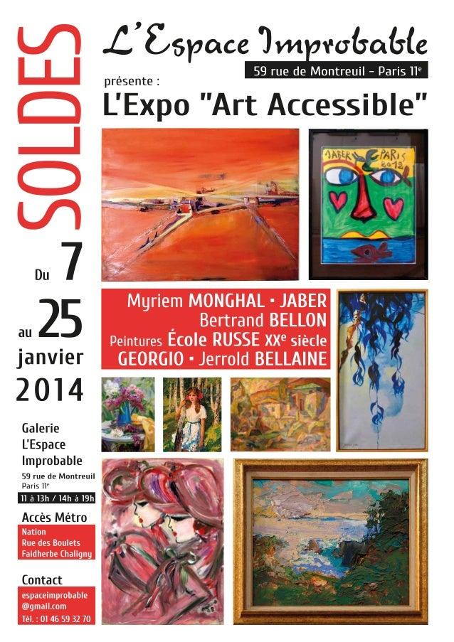 """Galerie Espace Improbable - Exposition """"Art Accessible"""" du 7 au 25 janvier 2014"""