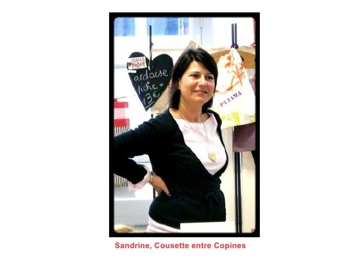 Sandrine, Cousette entre Copines