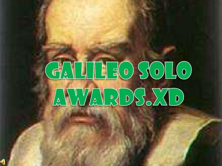 GALILEO solo AWARDS.xD<br />