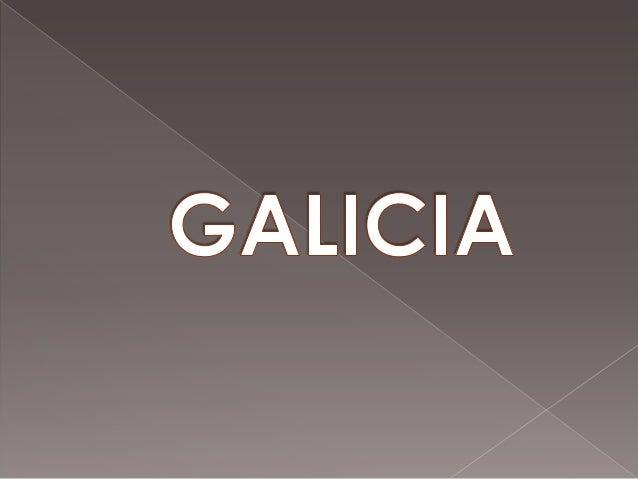 Tú dices: Galicia es muy pequeña. Yo te digo: Galicia es un mundo...Puede que sea pequeña en extensión; en hondura,en enti...