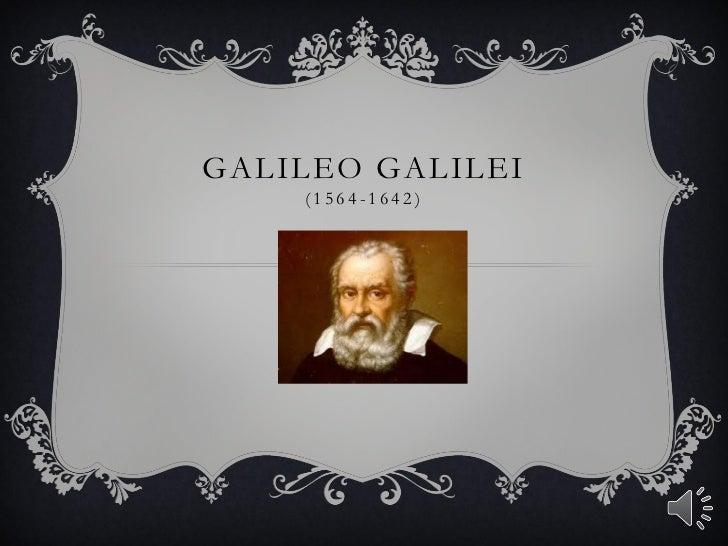 Galileo, by Masato, Tony, Tyler and Darian
