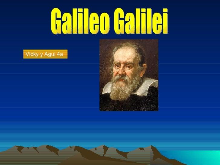 Galileo Galilei Vicky y Agui 4a