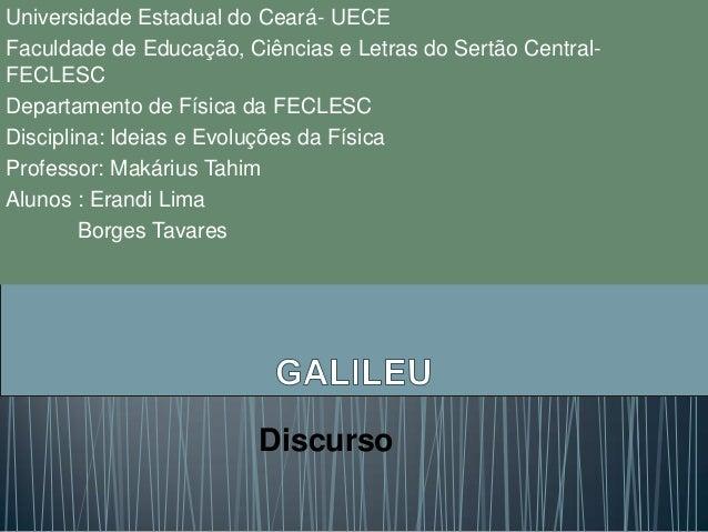 Universidade Estadual do Ceará- UECE Faculdade de Educação, Ciências e Letras do Sertão Central- FECLESC Departamento de F...