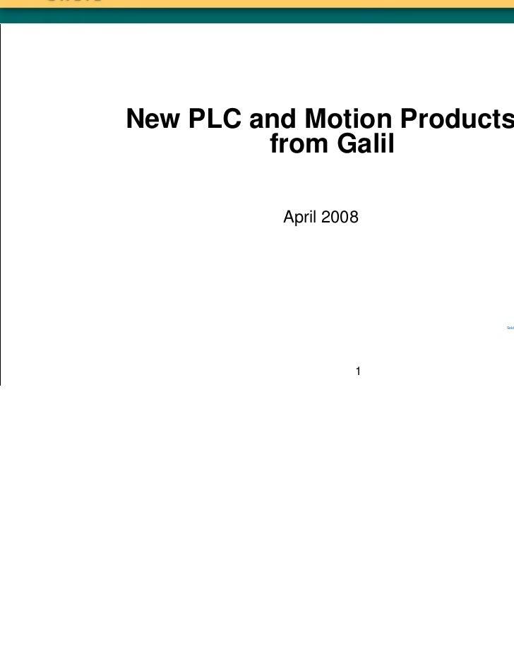 Galil  new product presentation april 2008