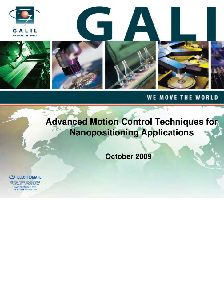 Galil presentation  advanced motion control techniques for nanopositioning applications 2009