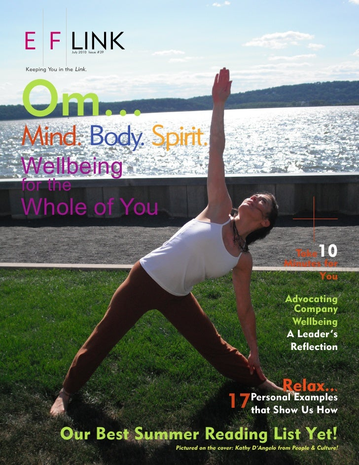 E F LINK          July 2010 Issue #39    Keeping You in the Link.     Om... Mind. Body. Spirit. Wellbeing for the Whole of...