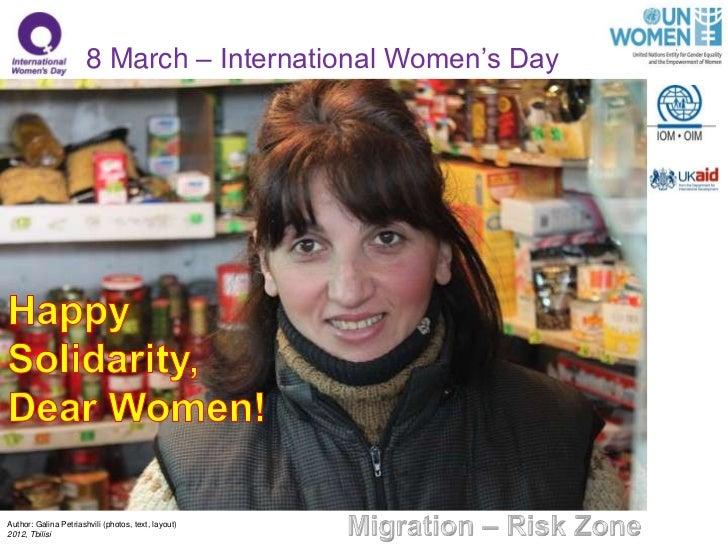 8 March – International Women's DayAuthor: Galina Petriashvili (photos, text, layout)2012, Tbilisi