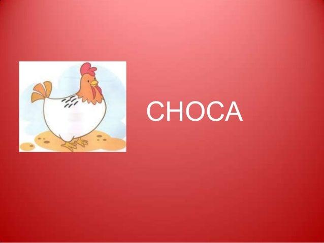CHOCA
