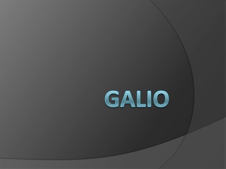 GALIO<br />