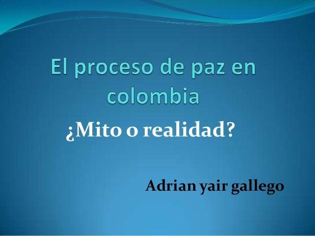 ¿Mito o realidad? Adrian yair gallego