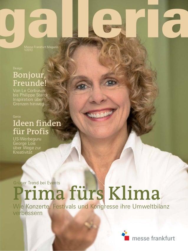 Messe Frankfurt Magazin         1/2013DesignBonjour,Freunde!Von Le Corbusierbis Philippe Starck:Inspiration überGrenzen hi...