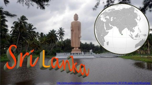 http://www.authorstream.com/Presentation/michaelasanda-1873746-galle-road-hikkaduwa/