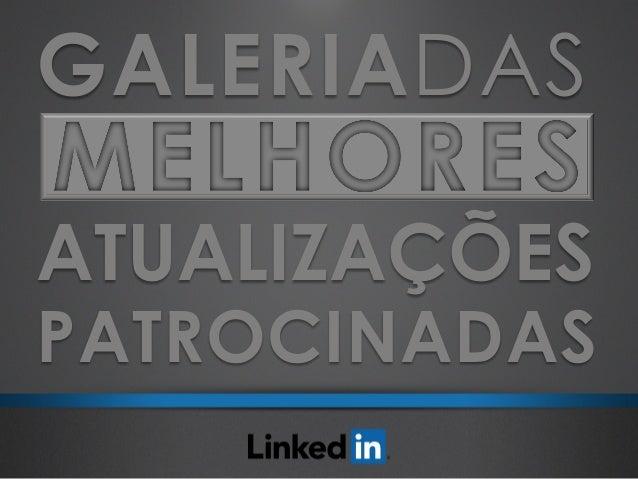 ATUALIZAÇÕES PATROCINADAS GALERIADAS MELHORES