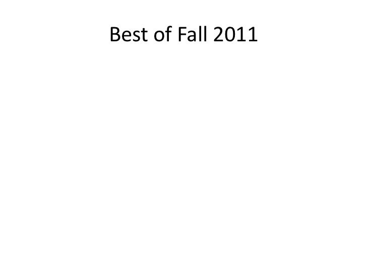 Best of Fall 2011
