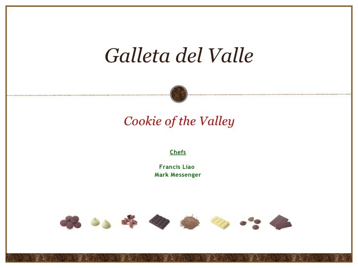 Galleta del Valle Cookie of the Valley Chefs Francis Liao  Mark Messenger