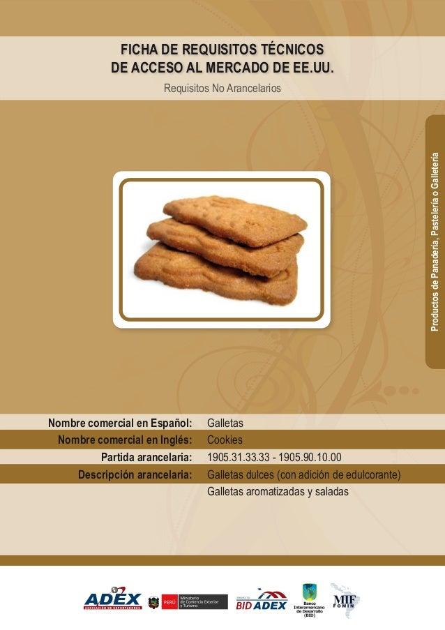 Galletas Cookies 1905.31.33.33 - 1905.90.10.00 Galletas dulces (con adición de edulcorante) Galletas aromatizadas y salada...