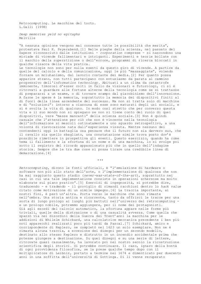 """Retrocomputing. Le macchine del torto. L.Galli (1998) Deep memories yeld no epitaphs Melville """"A nessuna opinione vengono ..."""